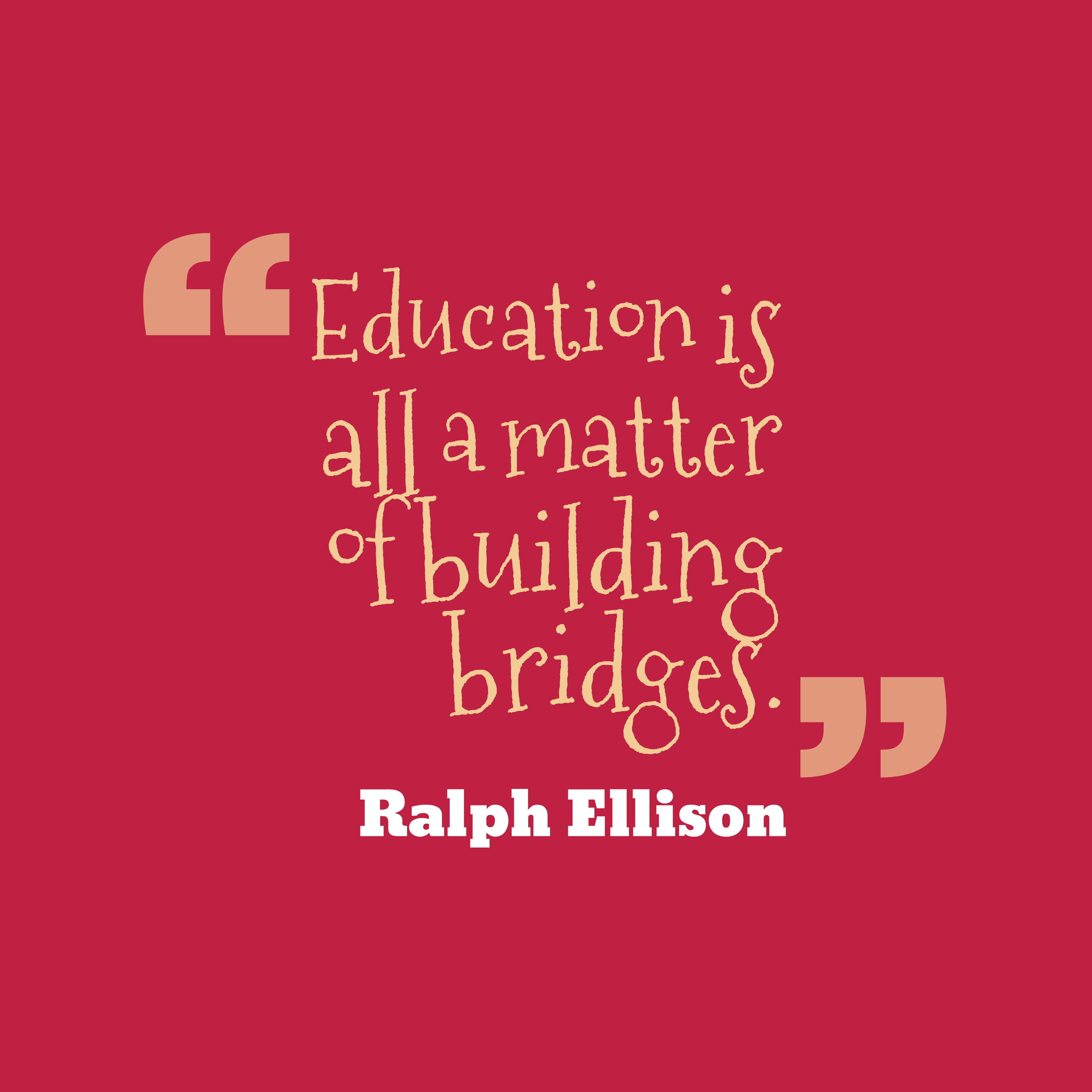 Education is all a matter quotes by Ralph Ellison 85
