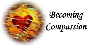 Becoming Compassion 3